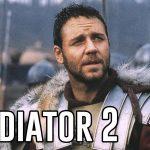 Informatii noi despre Gladiator 2
